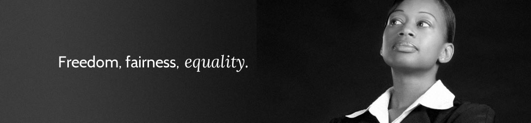 Freedom, fairness, equality.